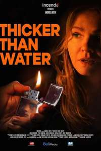 Thicker Than Water (2020) Full Movie