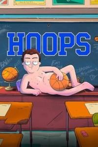Hoops Season 1 Episode 1 (S01 E01) TV Series