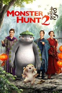 Monster Hunt PART 2 (2018) Dual Audio Full Movie