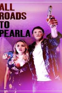 All Roads to Pearla (2020) Movie Subtitles