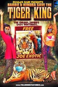 Barbie & Kendra Save the Tiger King (2020) Full Movie