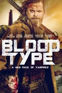 Blood Type (2020) Full Movie