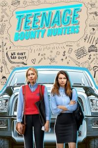 Teenage Bounty Hunters Season 1 Episode 10 (S01 E10) TV Show