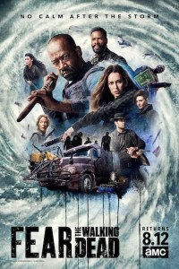 Fear The Walking Dead Season 6 Episode 1 (S06 E01) TV Show