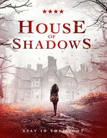 House of Shadows (2020) Full Movie