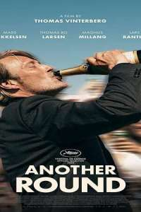 Another Round (2020) Full Movie