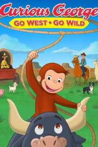 Curious George: Go West, Go Wild (2020) Full Animation Movie