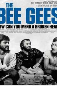 The Bee Gees: How Can You Mend a Broken Heart (2020) Full Movie