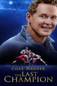 The Last Champion (2020) Full Movie