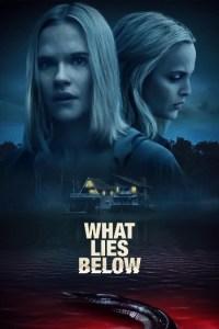 What Lies Below (2020) Full Movie