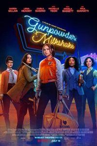 Gunpowder Milkshake (2021) Full Movie