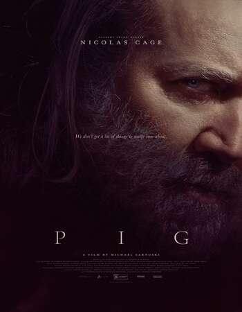 Pig (2021) Full Movie