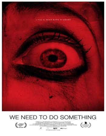 We Need to Do Something (2021) English Subtitles