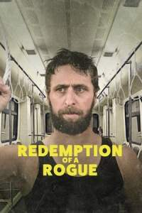 Redemption of a Rogue (2021)