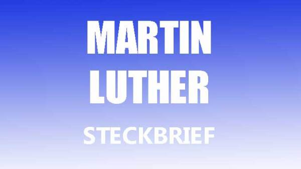 martin luther steckbrief # 18