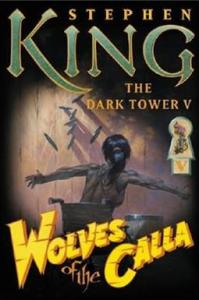 The Dark Tower   Books The Dark Tower V  Wolves of the Calla