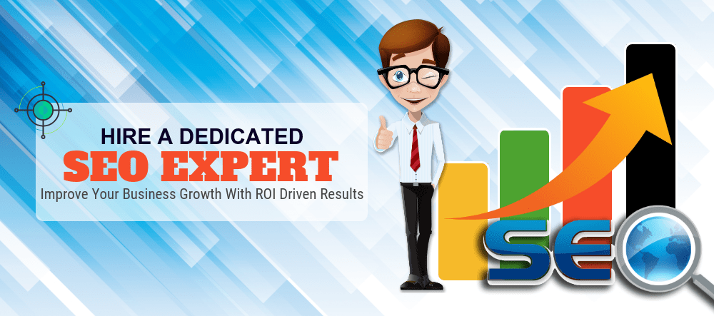 How To Hire An SEO Expert? – Things To Know When You Hire Right One!