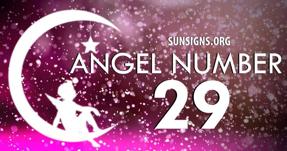 Angel Number 29 Meaning | Sun Signs