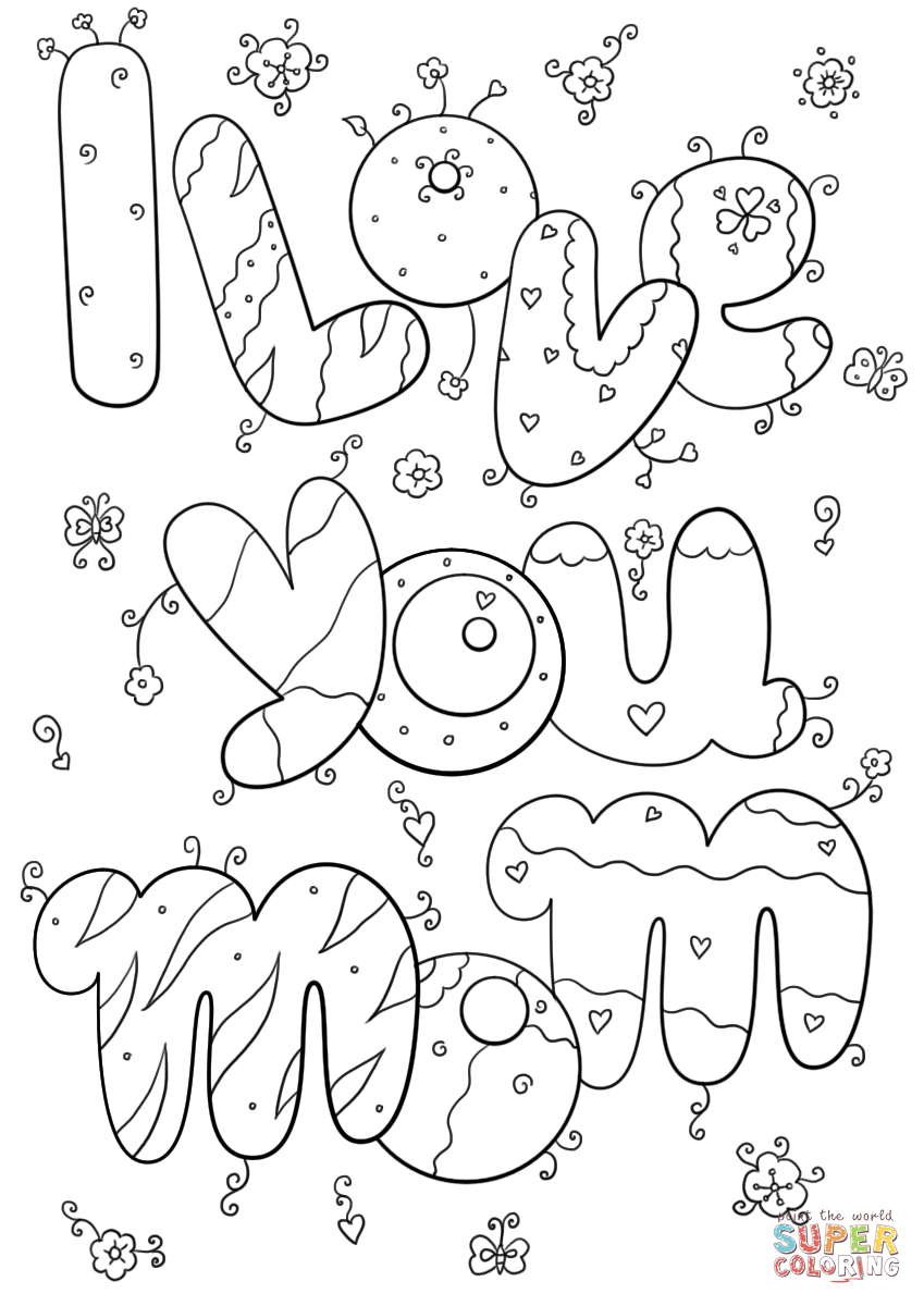 I Love You Mom Coloring Page Free Printable Coloring Pages