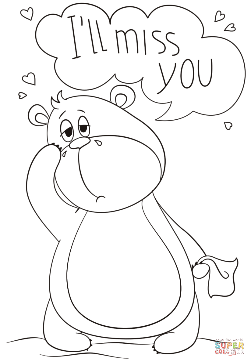 Ill Miss You Coloring Page Free Printable Coloring Pages