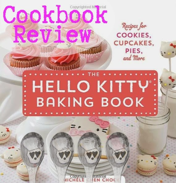 Cookbook Review The Hello Kitty Baking Book Suzie The