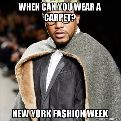 nyfw   A meme based guide to New York Fashion Week New York Fashion Week is one of the biggest events on the global fashion  calendar     and one of the quirkiest  Even for the sartorially minded