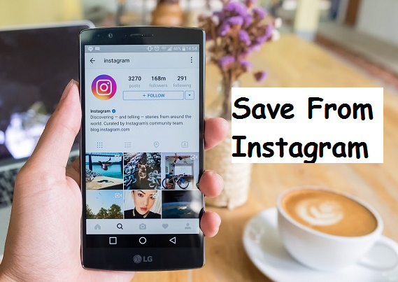 How To Save from Instagram | Pictures And Videos