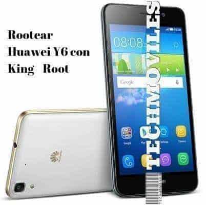Rootear Huawei Y6 con KingRoot Guia sencilla