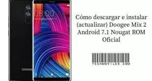 instalar (actualizar) Doogee Mix 2 Android 7.1 Nougat ROM Oficial