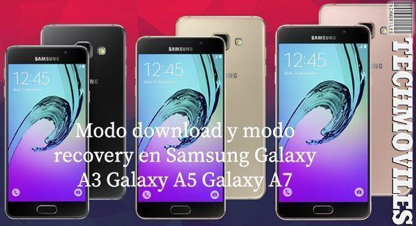 Modo download y modo recovery en Samsung Galaxy A3 A5 A7