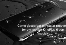 instalar recovery twrp y rootear OnePlus 6 con magisk