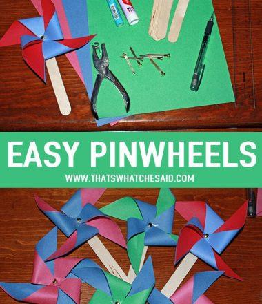 How to make a Pinwheel Easily at thatswhatchesaid.com