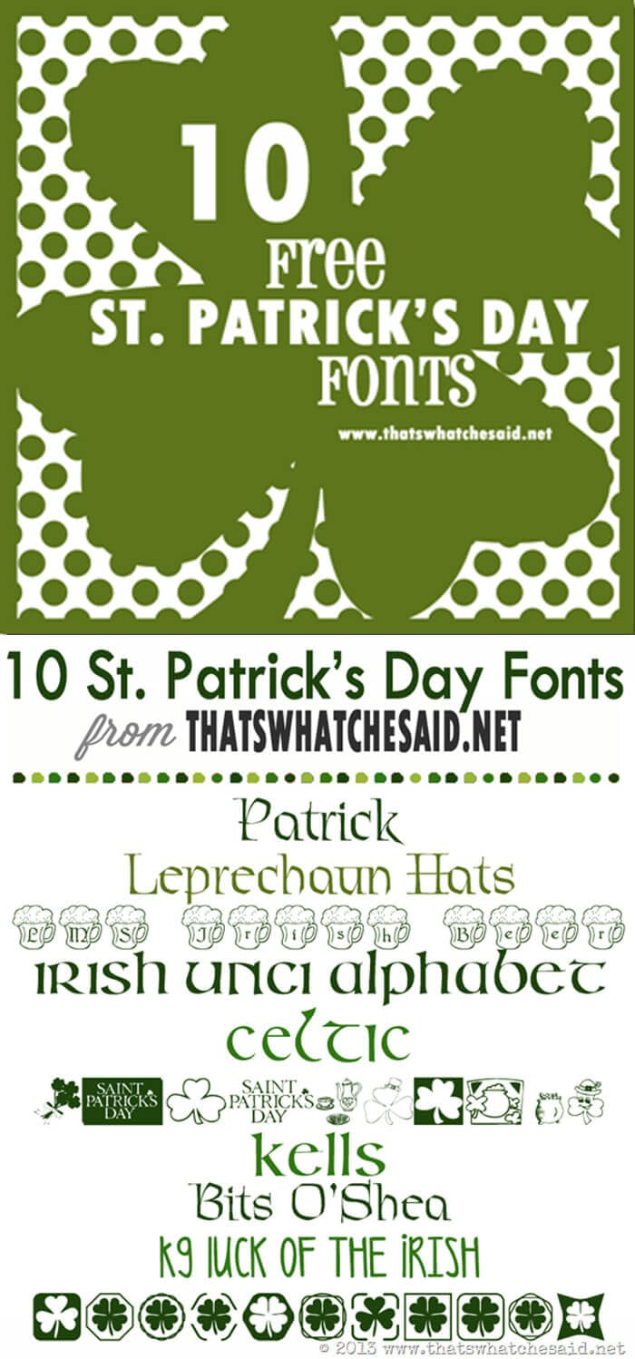 10 fabulously free St. Patrick's Day Fonts ready to download to your computer! Great for Invites, printables and more!