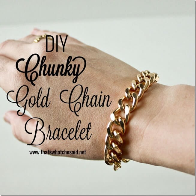 DIY Chunky Chain Bracelet at thatswhatchesaid.net