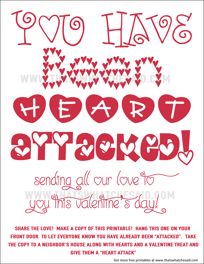 You've Been Heart Attacked Free Neighbor Printable! Perfect for Door Drops to your favorite neighbors to spread the valentine's day love! So cute!