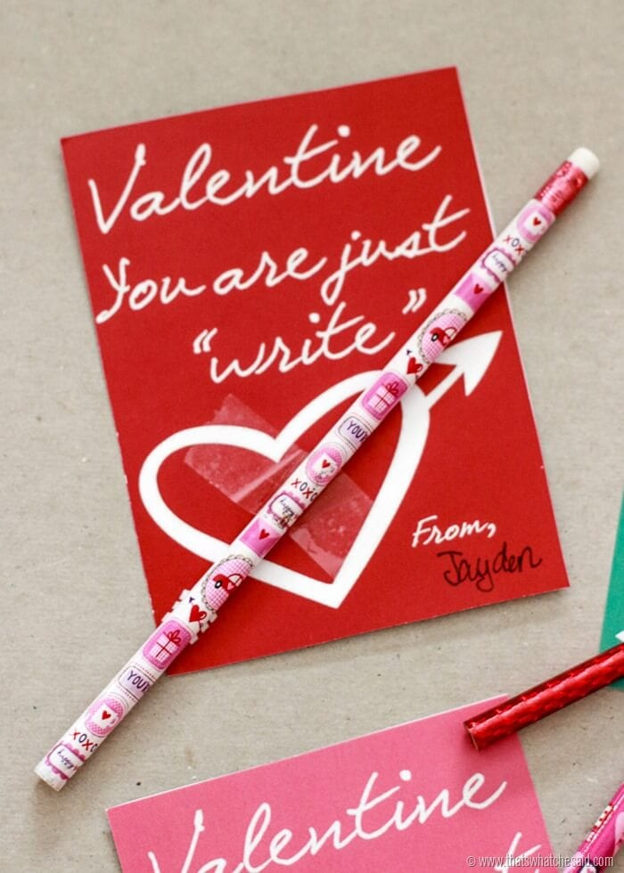 Valentine You're Just Write! Free Printable non-candy Valentine Idea at www.thatswhatchesaid.com