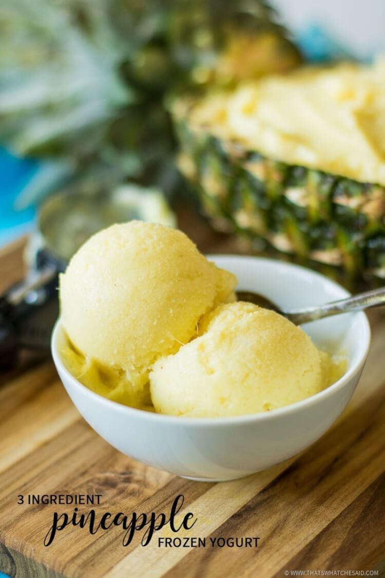 3 Ingredient Pineapple Frozen Yogurt