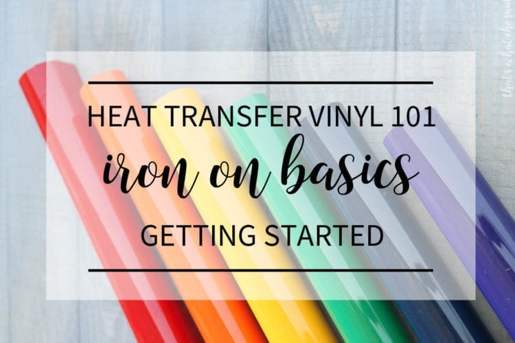 Get the Basics on using Heat Transfer Vinyl - Iron On Vinyl