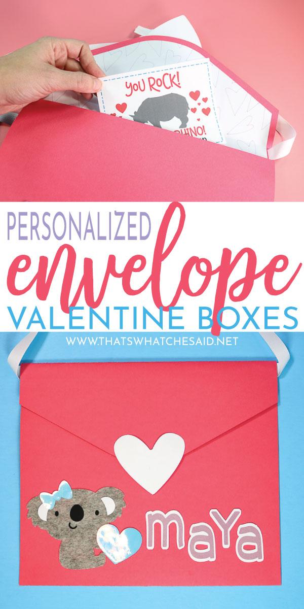 DIY Personalized Envelope Valentine Boxes