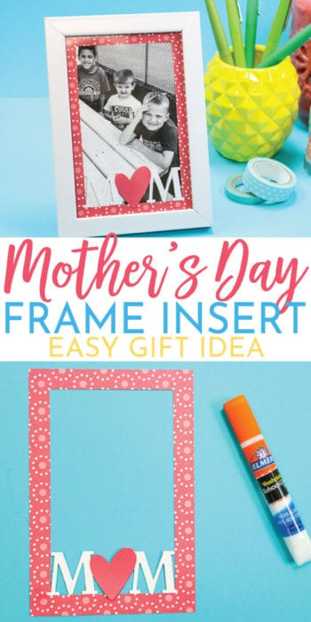 Mother's Day Frame Insert - Gift Idea