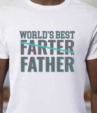 """Man wearing white t-shirt with iron on in the quote """"World's Best Farter (crossed out) Father"""" - vertical orientation"""