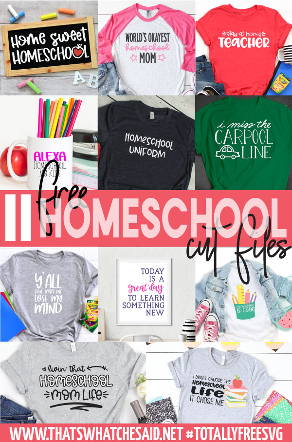 Free Homeschool SVG Files collage.  11 images of homeschool cut files on finished projects.