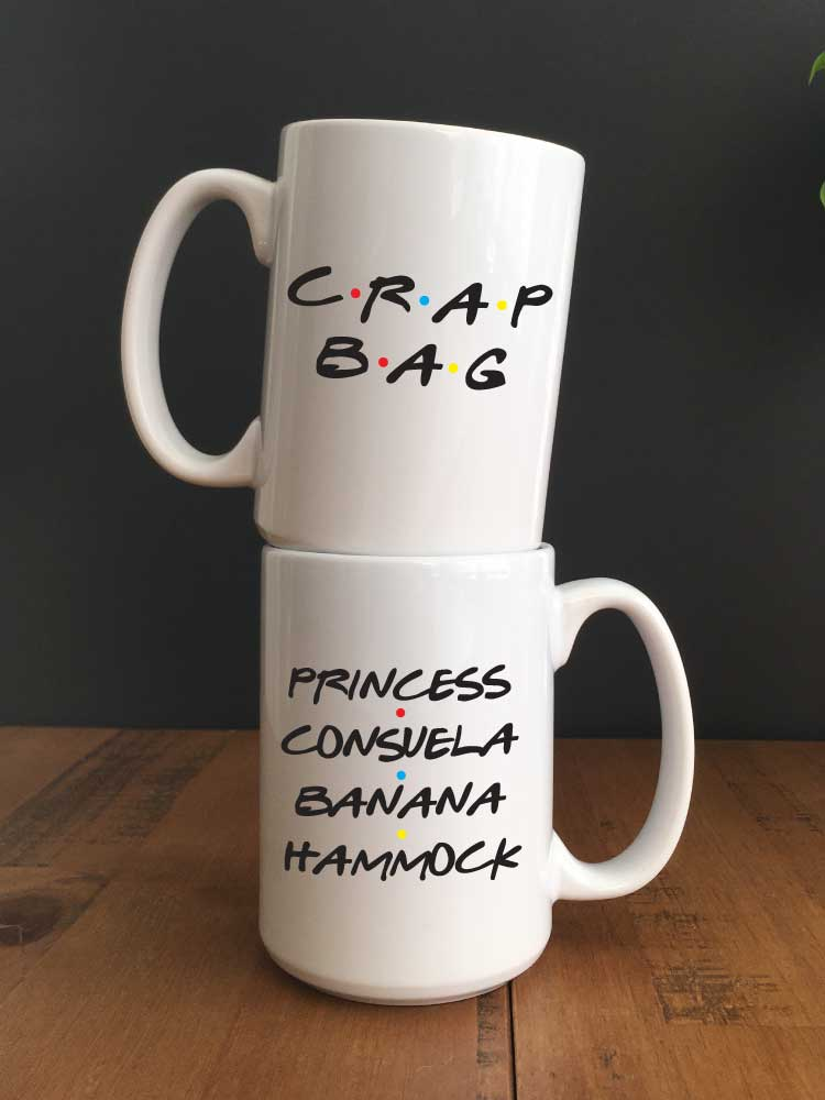 2 mugs stacked with Friends Quotes