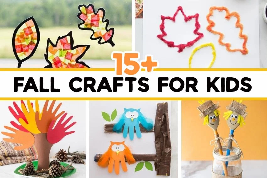 15 Fall Crafts For Kids The Best Ideas