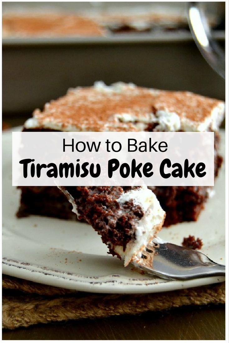 How To Bake Tiramisu Poke Cake The Budget Diet