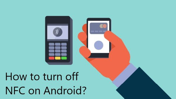 How to turn off NFC on Android