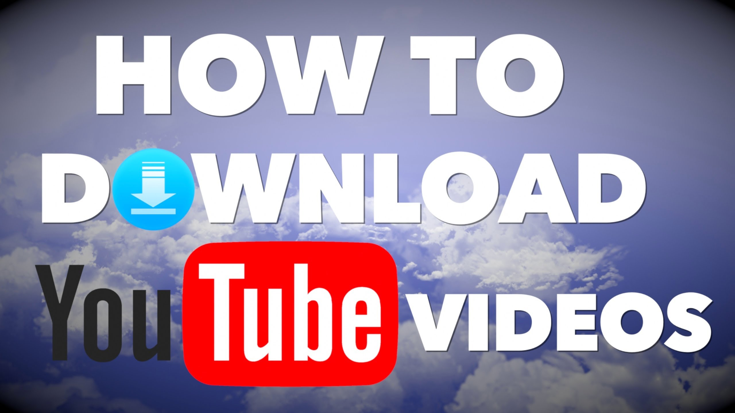 how to download youtube videos - 1200×675