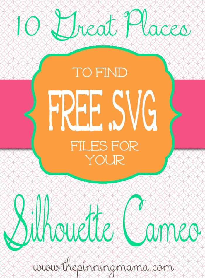 Where to find FREE SVG files for Silhouette Cameo