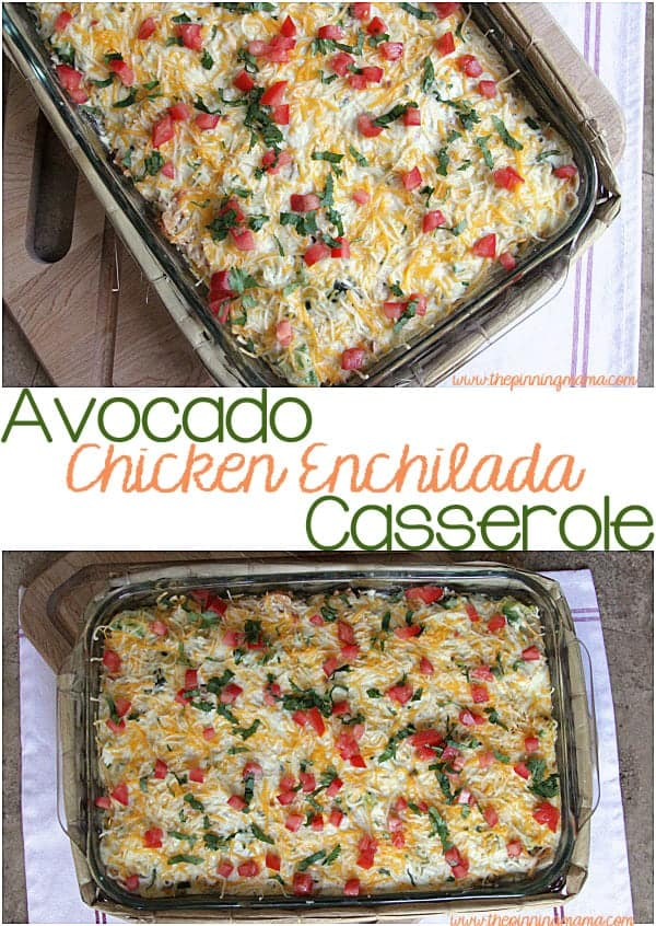 Avocado Chicken Enchilada Casserole - Put a delicious dinner together in minutes!