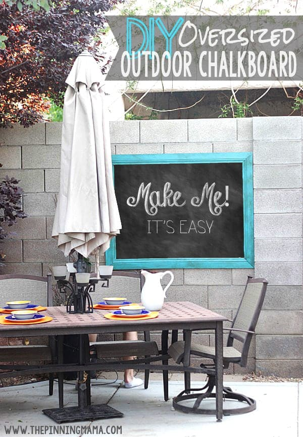 DIY Oversized Outdoor Chalkboard.  You won't believe how easy this is to make!